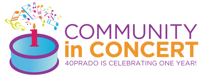 Community in Concert 40 Prado is celebrating one year